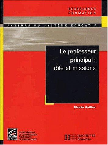 9782011706942: Le professeur principal - role et missions (French Edition)