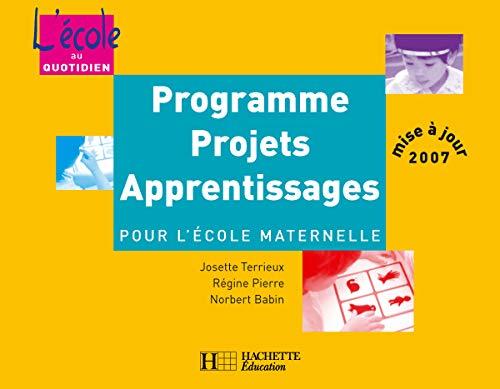 9782011707277: Programmes, projets, apprentissages pour l'école maternelle
