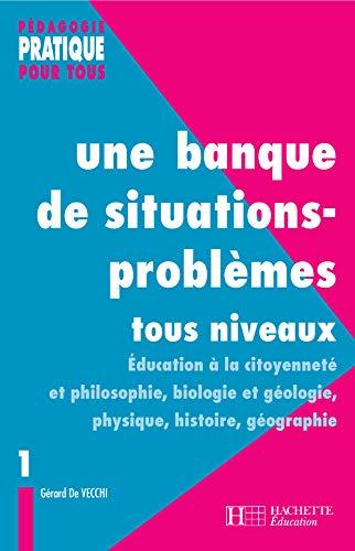 9782011707956: Une banque de situations-problèmes tous niveaux : Tome 1