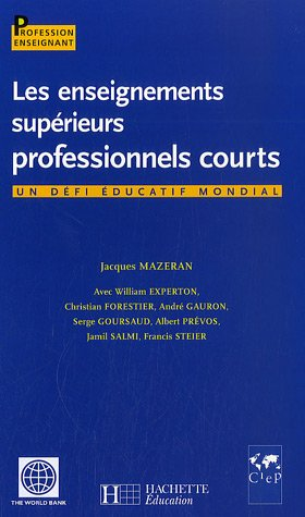 Les enseignements supérieurs professionnels courts : Un