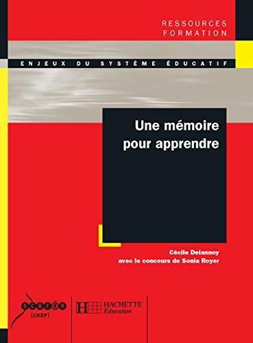 9782011709387: Une mémoire pour apprendre (French Edition)