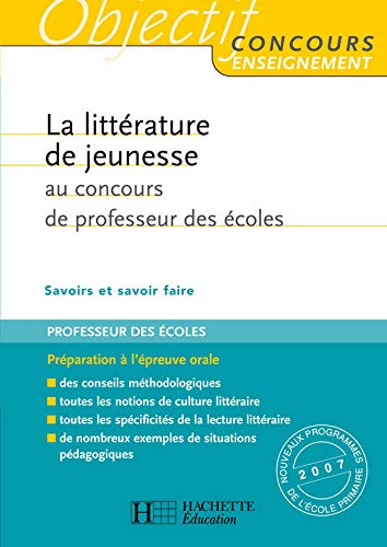 9782011709844: La littérature de jeunesse au concours de professeur des écoles