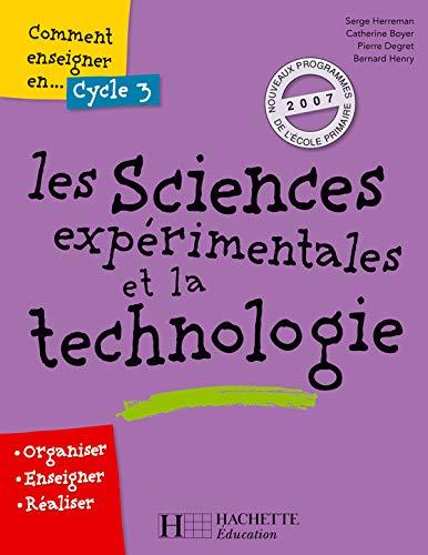 9782011710369: Les sciences expérimentales et la technologie Cycle 3