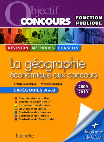 9782011710611: La géographie économique aux concours