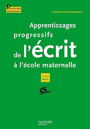 9782011711106: Apprentissages progressifs de l'�crit � l'�cole maternelle : Fichier photocopiable