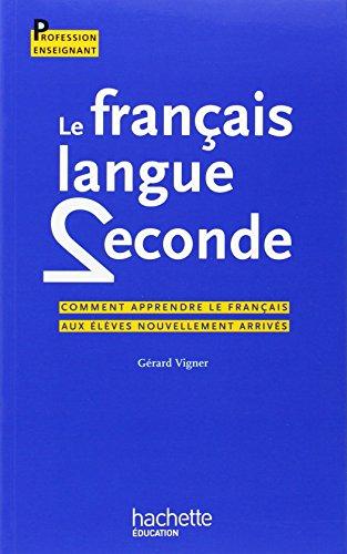 9782011711410: Le français langue seconde (French Edition)