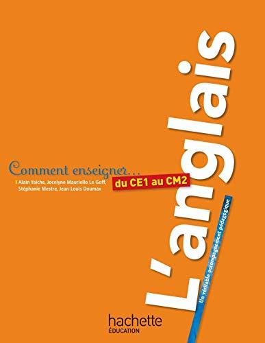 9782011711786: Comment enseigner l'anglais du CE1 au CM2