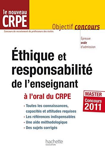 9782011712271: Ethique et responsabilité de l'enseignant : A l'oral du CRPE