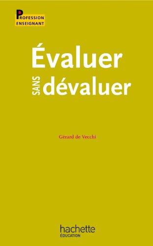 9782011713025: Évaluer sans dévaluer