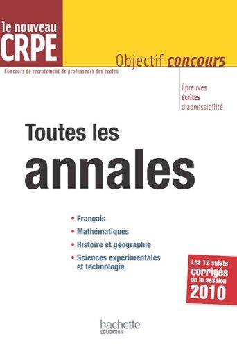 Toutes les annales du CRPE - 2011/2012: Antoine, Marc, Allain