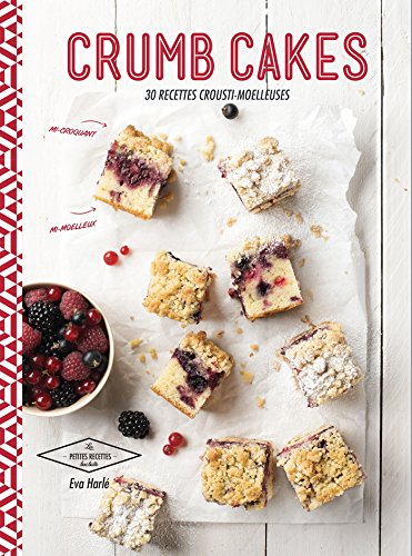 9782011713735: Crumb cakes: 30 recettes aux 2 textures