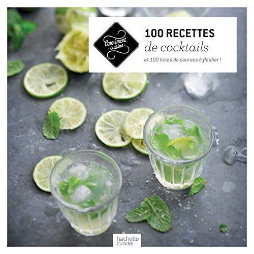 100 recettes de cocktails: Collectif