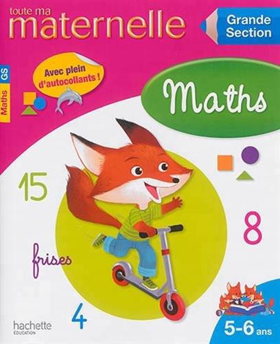 9782011714213: Toute ma maternelle, maths Grande Section : 5-6 ans
