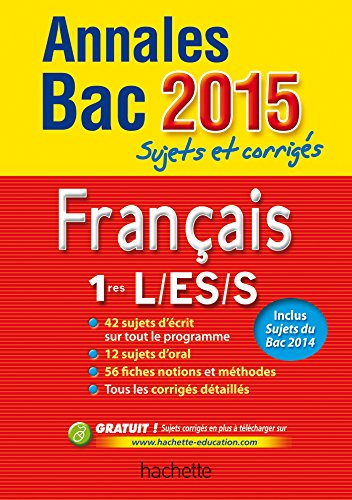 9782011714268: Annales Bac 2015 Français 1re L-ES-S (Annales du Bac)