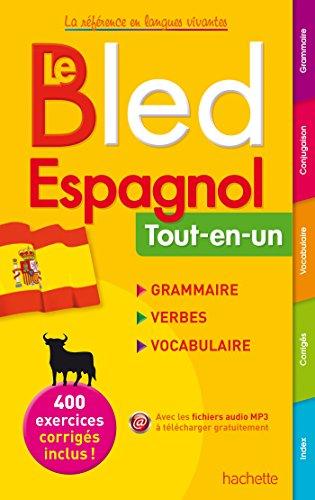 9782011714381: Le Bled Espagnol Tout-en-un ; grammaire - verbes - vocabulaire (French Edition)