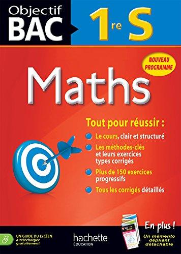 9782011714602: Objectif Bac Maths 1re S