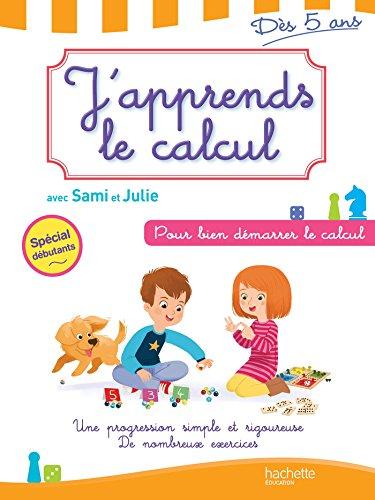 9782011714626: J'apprends le calcul avec Sami et Julie