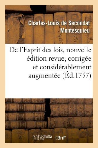 de l'Esprit Des Lois, Nouvelle dition Revue,: Baron Charles De