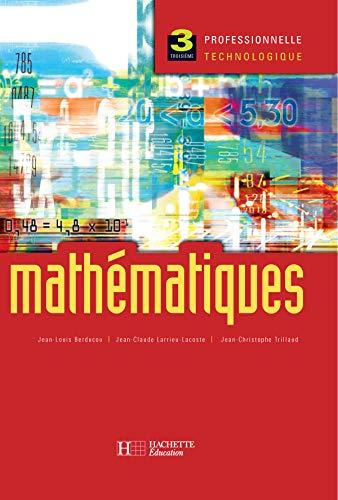 9782011800107: Mathématiques, 3ème pro et techno : Livre de l'élève - édition 2004