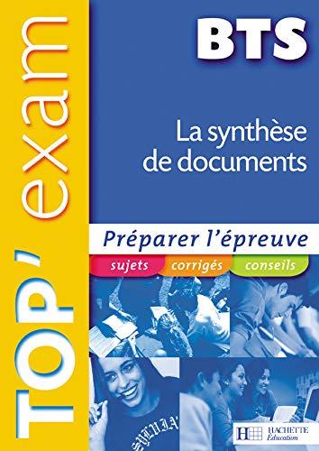 9782011800817: Top'Exam La synthèse de documents BTS