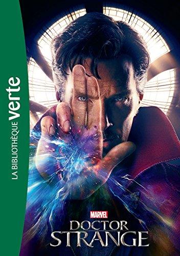 9782011801074: Bibliothèque Marvel 15 - Docteur Strange - Le roman du film (Bibliothèque Verte Plus)
