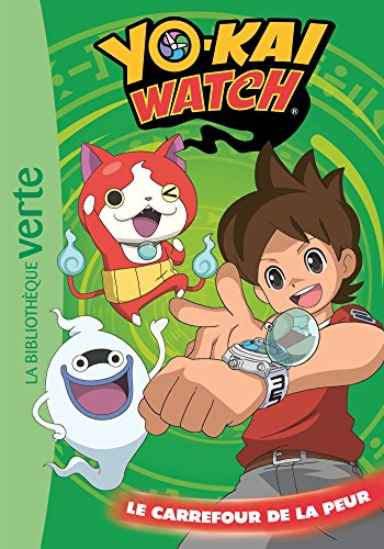 9782011801500: Yo-kai Watch 02 - Le carrefour de la peur