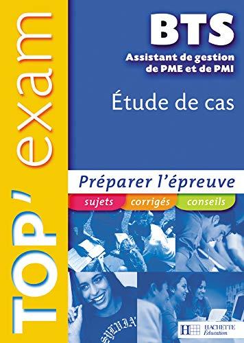 9782011802644: Top'Exam Etude de cas BTS Assistant Gestion de PME et de PMI