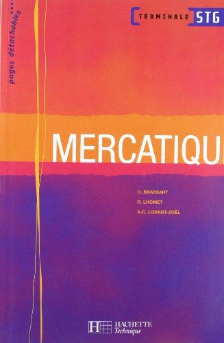 9782011803283: Mercatique Terminale STG (French Edition)