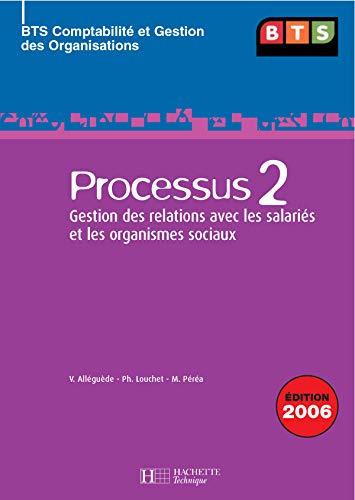 9782011803542: Processus 2 BTS CGO : Gestion des relations avec les salari�s et les organismes sociaux