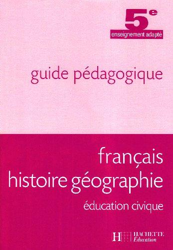 9782011803900: Français Histoire Geographie Education Civique 5e Segpa - Guide Pedagogique
