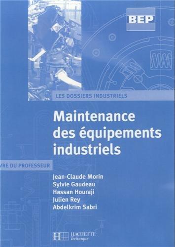 9782011804174: Maintenance des équipements industriels : Livre du professeur