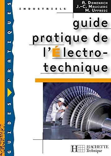 9782011805225: Guide pratique de l'Electro-technique (French Edition)