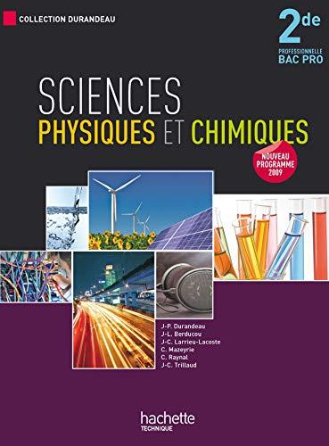 9782011805379: Sciences physiques et chimiques 2de professionnel Bac Pro (French Edition)