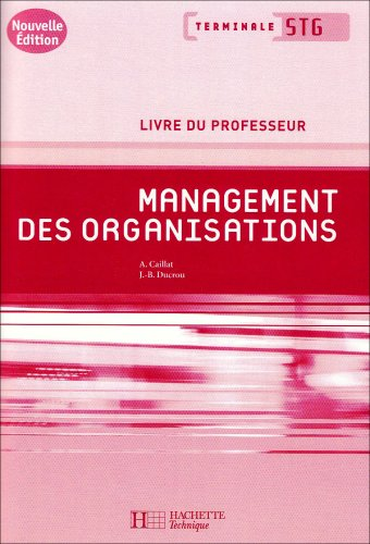 9782011805492: Management des organisations Tle STG (French Edition)