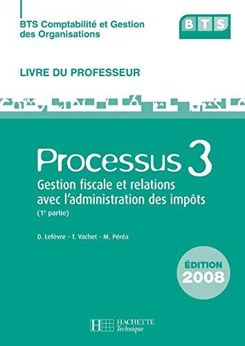 9782011805881: P3 Gestion Fiscale, Relations avec l'Administration (1), Bts Cgo, Livre du Professeur+CD, ed. 2008