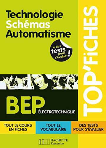9782011806796: Technologie Schémas Automatisme BEP électrotechnique