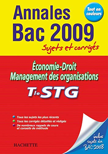 9782011807076: Economie-Droit Management des organisations Tle STG : Sujets et corrigés