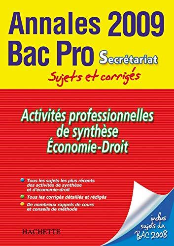 9782011807243: Activités professionnelles de synthèse, Economie-Droit Bac Pro Secrétariat : Sujets et corrigés