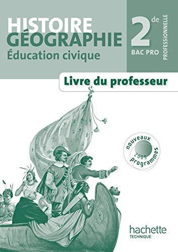9782011807465: Histoire Géographie Education civique 2e Bac pro (French Edition)