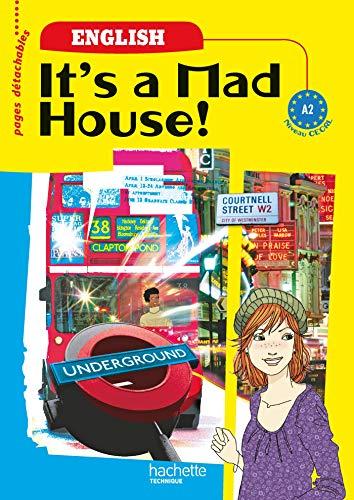 9782011807533: Anglais CECRL A2 It's a Mad House!