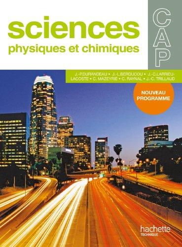 9782011807861: Sciences physiques et chimiques CAP (French Edition)