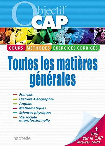 9782011808721: Objectif CAP : Toutes les matières générales