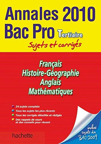 9782011808868: Annales Bac Pro Tertiaire Sujets et corrigés 2010