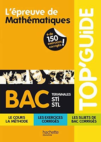 9782011809254: L'épreuve de Mathématiques Bac, Terminales STI-STL (French Edition)