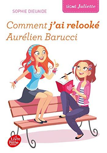 9782011810328: Sign� Juliette - Tome 1 - Comment j'ai relook� Aur�lien Barucci
