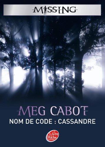 9782011810359: Missing, Tome 2 : Nom de code Cassandre