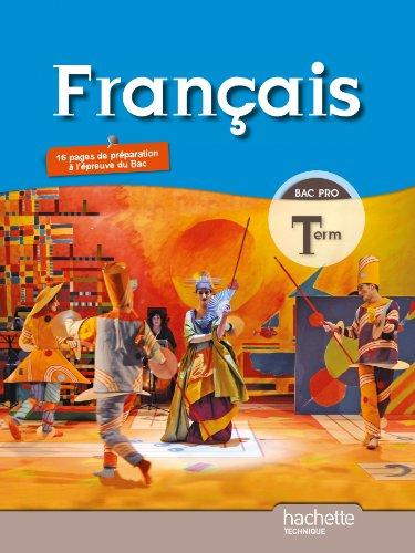 9782011811431: Français Terminale Bac Pro - Livre élève Grand format - Ed.2011