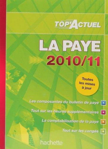 9782011811943: La paye 2010-2011 (French edition)