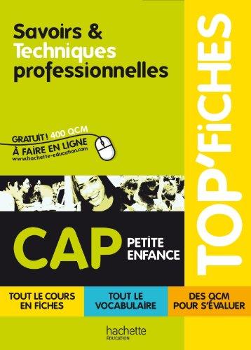 9782011812148: TOP'Fiches - Savoirs et techniques professionnelles CAP Petite enfance