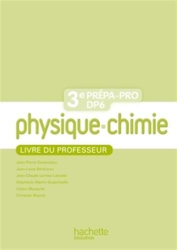 9782011814777: Physique - Chimie 3eme Prépa-Pro/DP6 - Livre professeur - Ed. 2012
